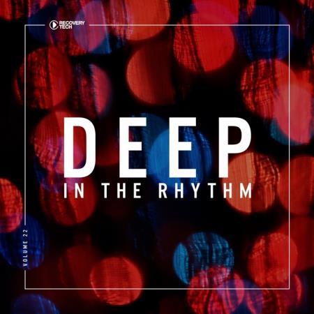 Deep In The Rhythm, Vol. 22 (2018)