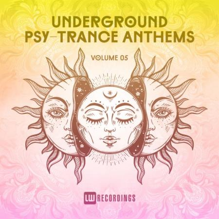 Underground Psy-Trance Anthems, Vol. 05 (2018)