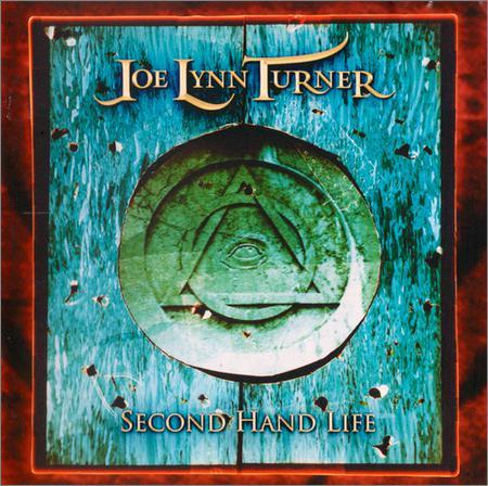 Joe Lynn Turner - Second Hand Life (2007)