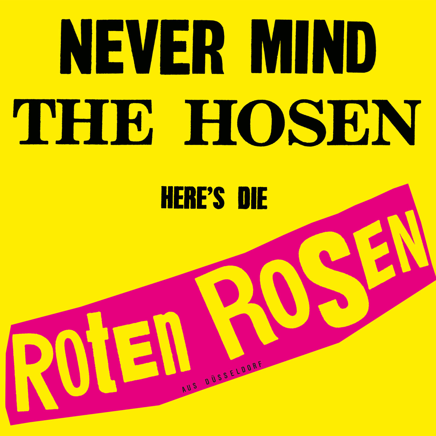 Die Toten Hosen – Never mind the Hosen (Remastered)