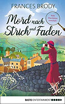 Brody, Frances - Kate Shackleton 01 - Mord nach Strich und Faden
