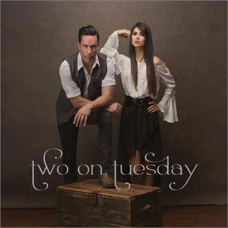 Two On Tuesday - Two On Tuesday (2018)