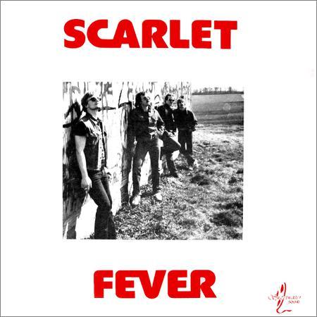 Scarlet Fever - Scarlet Fever (1985)
