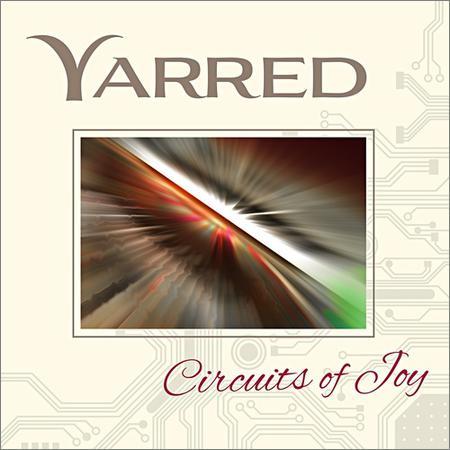 Yarred - Circuits of Joy (2015)