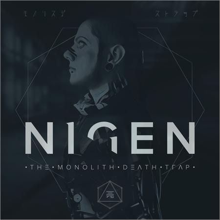 Nigen - The Monolith Death Trap (2018)