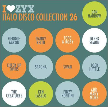 VA - I Love ZYX Italo Disco Collection Vol.26 (2018)
