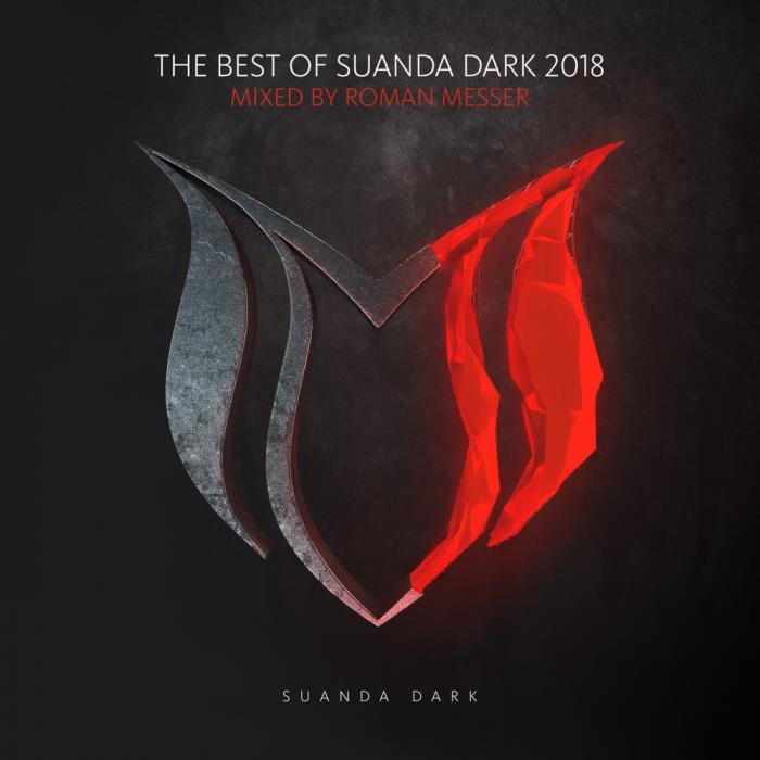The Best Of Suanda Dark 2018 (Mixed By Roman Messer) (2018)