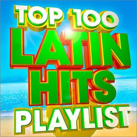 VA - Top 100 Latin Hits Playlist (2018)