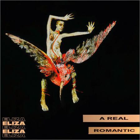 Eliza - A Real Romantic (2018)