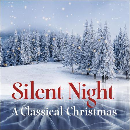 VA - Silent Night - A Classical Christmas (2018)