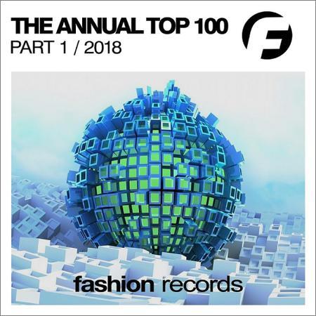 VA - The Annual 2018 Top 100 Part 1 (2018)