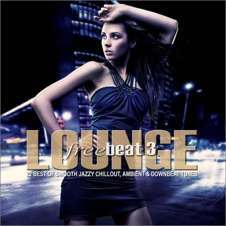 VA - Lounge Freebeat Vol.3 (2018)
