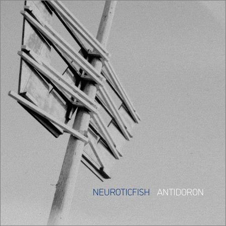 Neuroticfish - Antidoron (2018)