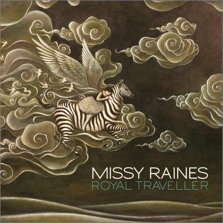 Missy Raines - Royal Traveller (2018)