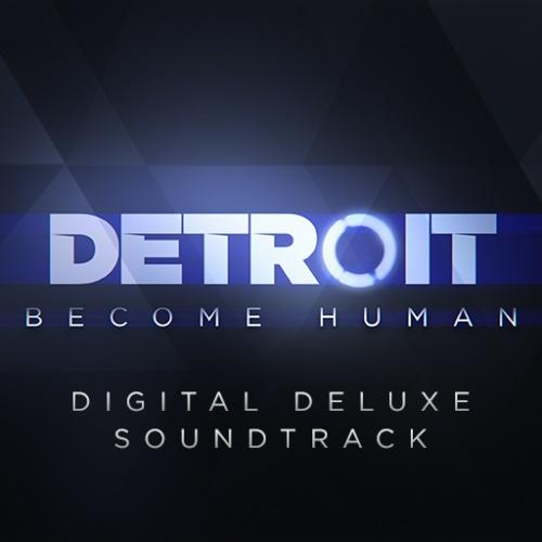 VA - Detroit: Become Human - Digital Deluxe Soundtrack (2018)
