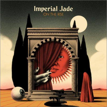 Imperial Jade - On The Rise (2018)