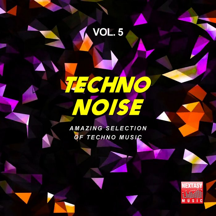 Techno Noise, Vol. 5 (Amazing Selection Of Techno  ...