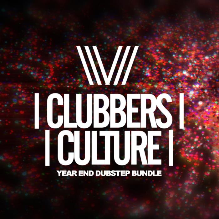 Clubbers Culture Year End Dubstep Bundle (2018)