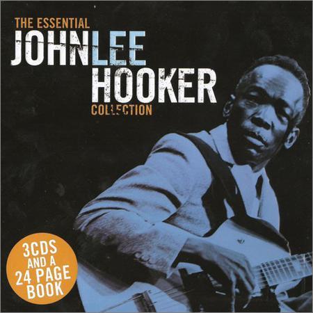 John Lee Hooker - The Essential John Lee Hooker Collection (2010)