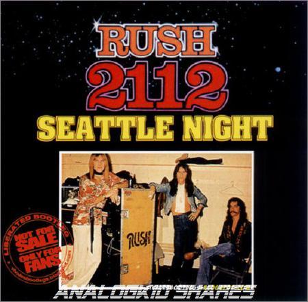 Rush - 2112 Seattle Night(Live) (1976)
