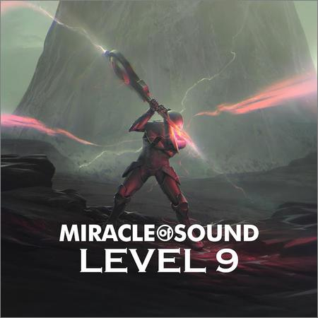 Miracle of Sound - Level 9 (2018)