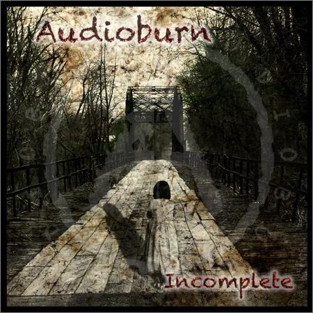 Audioburn - Incomplete (2018)