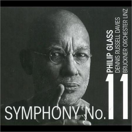 Philip Glass - Symphony No. 11 (2018)