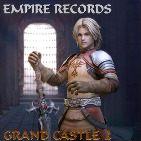 VA - Empire Records - Grand Castle 2 (2018)