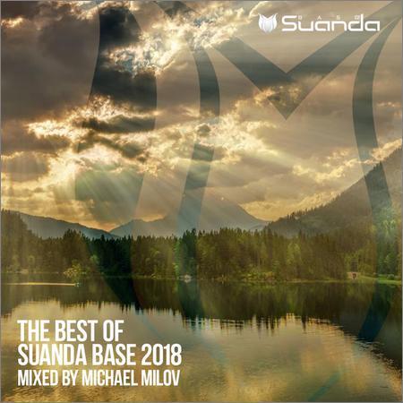 VA - The Best Of Suanda Base 2018 (Mixed by Michael Milov) (2018)