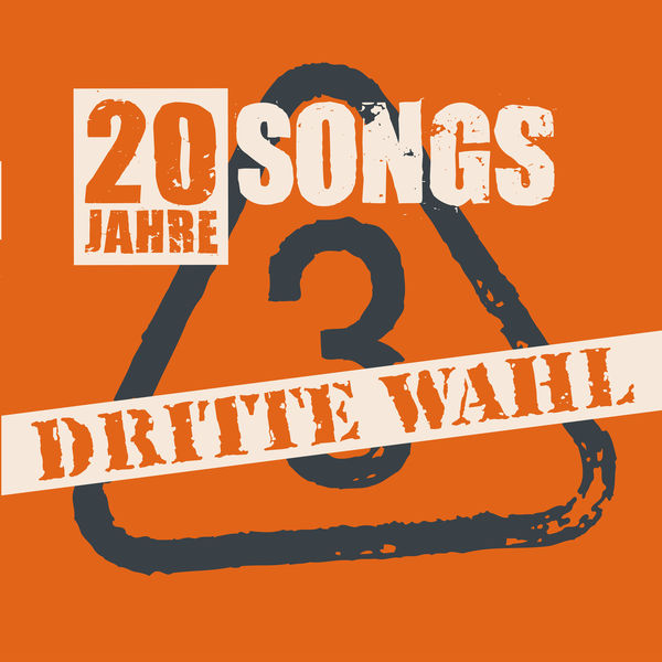 Dritte Wahl – 20 Jahre 20 Songs