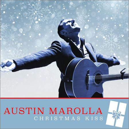 Austin Marolla - Christmas Kiss (Deluxe Edition) (2018)