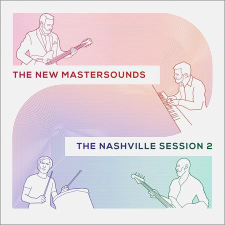 The New Mastersounds - The Nashville Session 2 (2018)