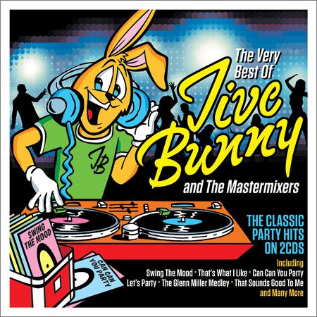 Jive Bunny And The Mastermixers - The Very Best Of Jive Bunny (2018)
