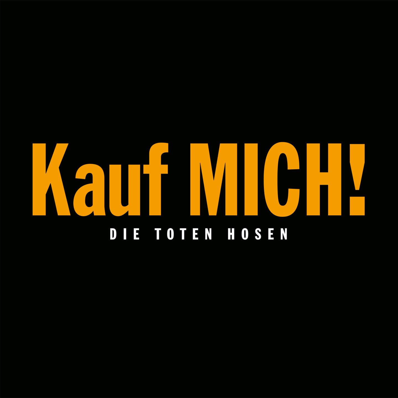 Die Toten Hosen – Kauf Mich! (Remastered)