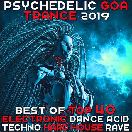 VA - Psychedelic Goa Trance 2019 (2018)