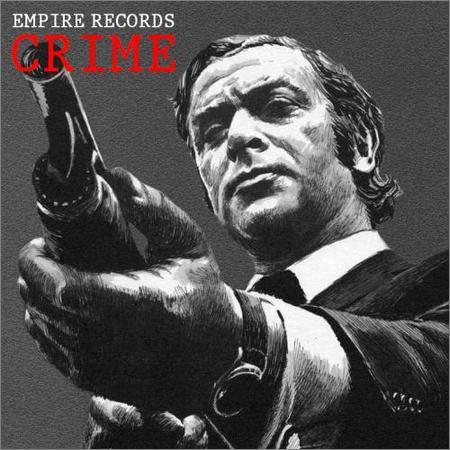 VA - Empire Records - Crime (2018)