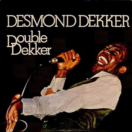 download Desmond Dekker - Double Dekker [Expanded Edition] (2018)