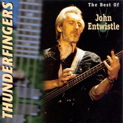download John Entwistle - Thunderfingers - The Best Of (1996)