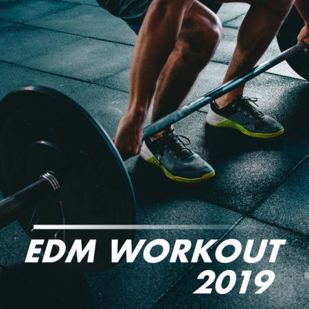 EDM Workout 2019 (2019)