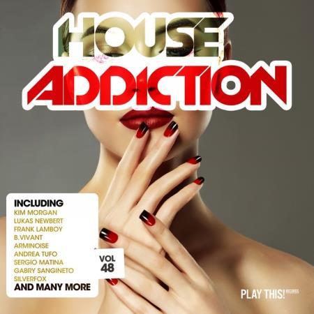House Addiction, Vol. 48 (2019)