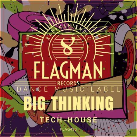 Big Thinking Tech House (2019)