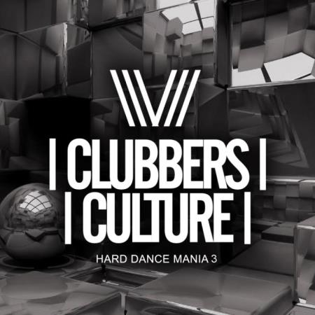 Clubbers Culture (Hard Dance Mania 3) (2019)