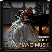 V.A. Relax Piano Music Vol.02 (2019)