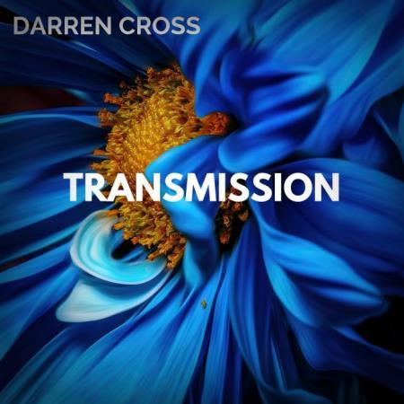 Darren Cross - Transmission (2019)