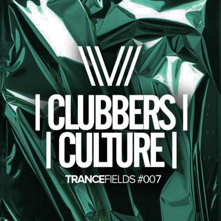 Clubbers Culture Trancefields 007 (2019)