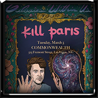 Kill Paris - Galaxies Within Us 2019