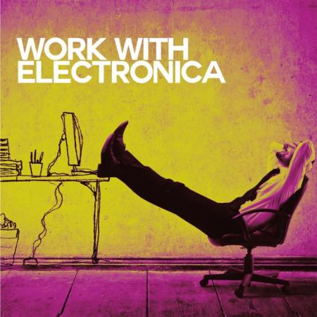 Work with Electronica (2019)